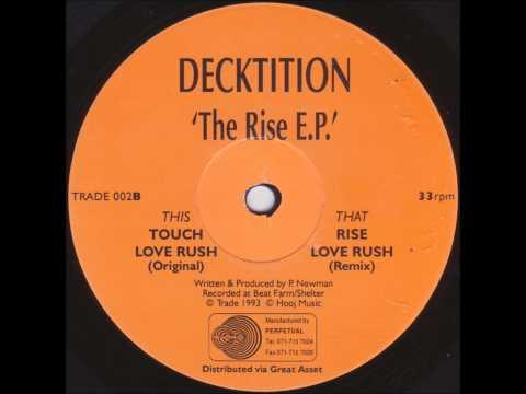 DECKTITION-LOVE RUSH (REMIX)