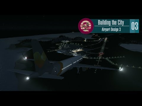 Cities Skylines - Building the City - #03 - Airport Part 3