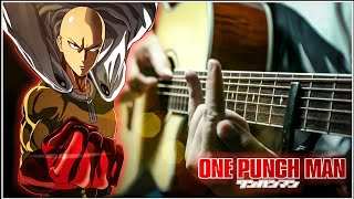 One Punch Man S2   Seijaku no apostle   Fingerstyle Guitar Cover