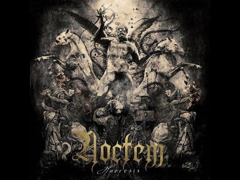 Noctem - Haeresis [Full Album] (2016)