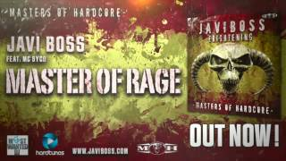 Javi Boss Feat: Mc Syco - Masters of Rage
