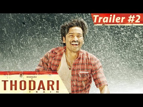 Thodari - Official Trailer #2 | Dhanush,...