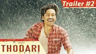 Thodari - Official Trailer #2 | Dhanush, Keerthy Suresh | Prabu Solomon | D. Imman