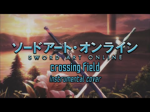 Crossing Field (Instrumental Cover)