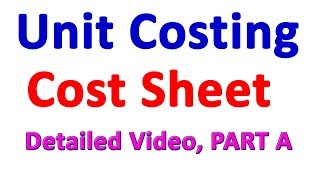 Unit Costing in Nepali || PART A || Prime Cost || Cost and Management Accounting