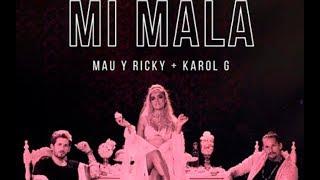 Karol G, Mau, Ricky - Mi Mala (traducere în română)