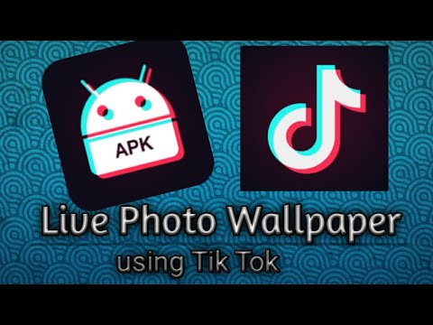 How To Set A Live Wallpaper Using Tik Tok Youtube