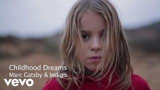 Marc Gatsby, Indigo - Childhood Dreams