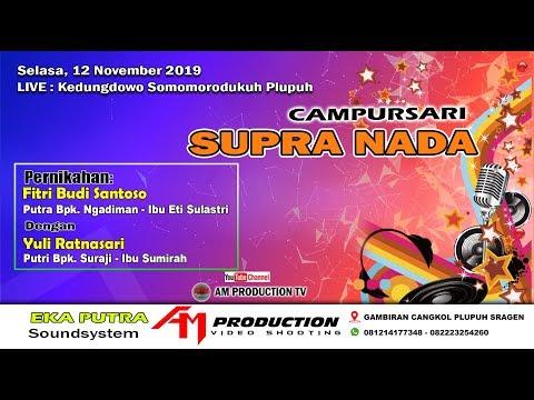 Live Streaming CS. SUPRA NADA // EKA PUTRA Soundsystem //AM PRODUCTION//12.11.2019