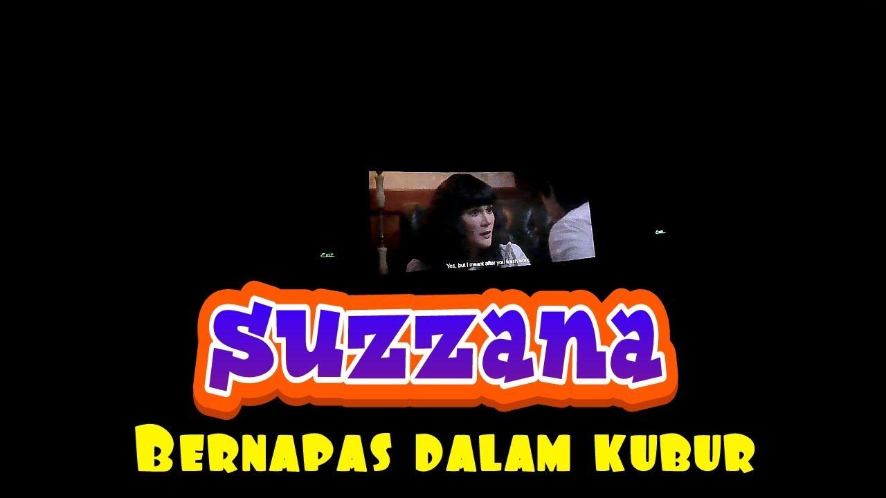 Film Suzzana Bernafas Dalam Kubur 2018,nonton Gaes XXI