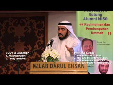 Six Major Signs of Leadership - Dr Tareq al Suwaidan