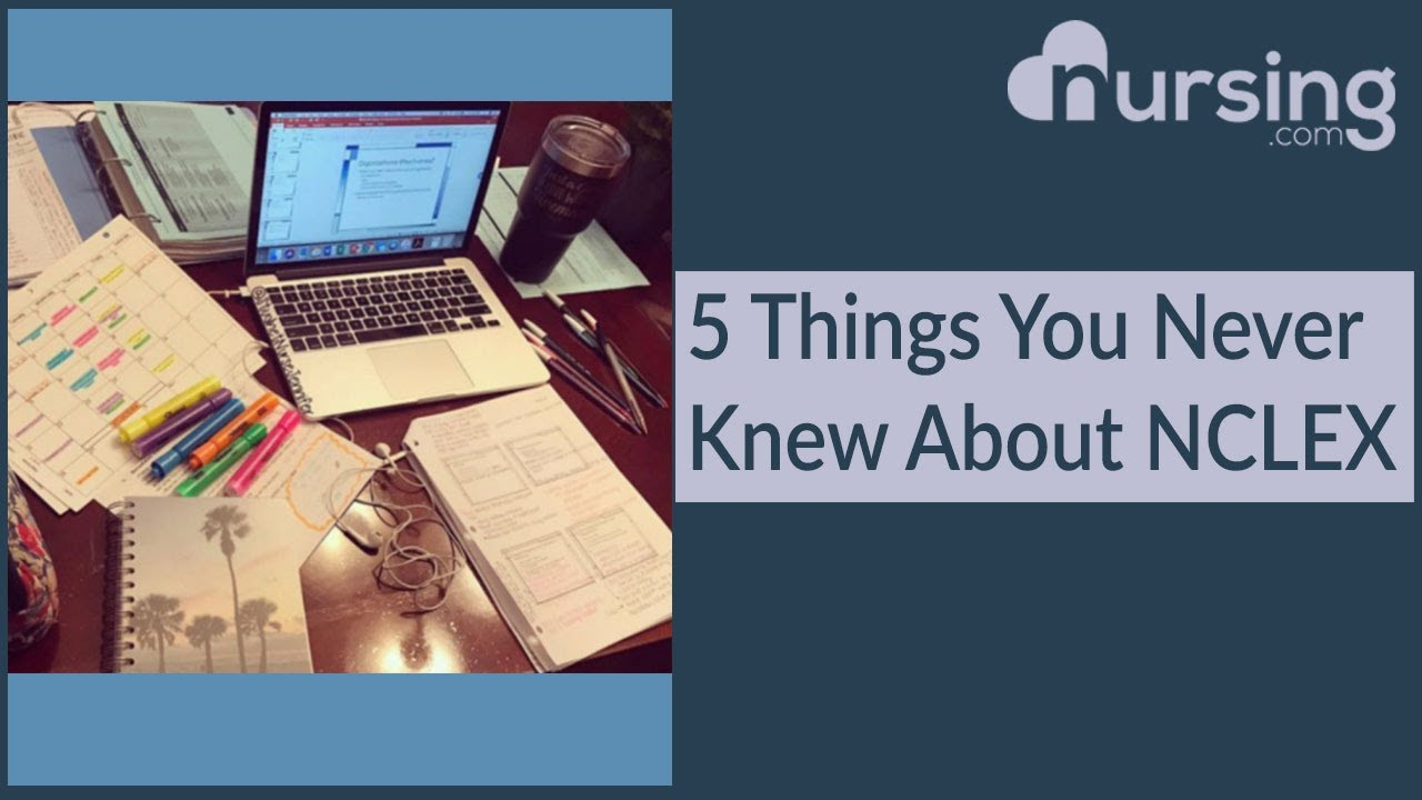 Download 5 Things You Never Knew About NCLEX