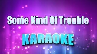 Download lagu Tucker, Tanya - Some Kind Of Trouble (Karaoke version with Lyrics)