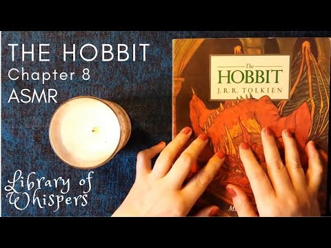 ASMR | Whispered Reading | Chp 8  The Hobbit | J. R. R. Tolkien | 'Flies & Spiders'