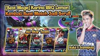 Ngeri!! Ketika Mereka 1 Tim | RRQ Lemon Pick Karina Auto Bantai | Mobile Legends