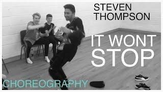 Steven Thompson | It Won't Stop (Remix) Choreography @chrisbrown