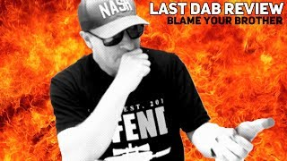 The Last Dab Hot Sauce Review | Blame Your Brother