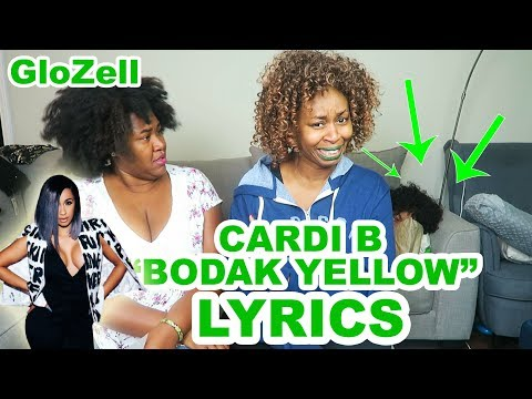 "Cardi B ""Bodak Yellow"" LYRICS - GloZell"