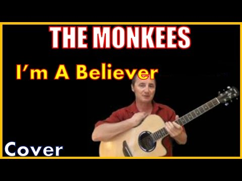 I'm A Believer Cover By The Monkees