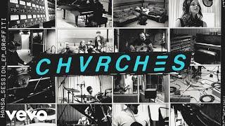 CHVRCHES - Graffiti (Hansa Session / Audio)