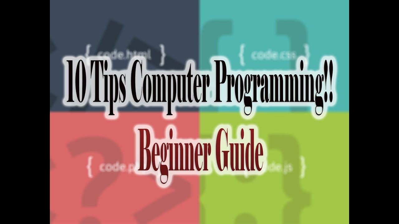 10 tips for computer programming beginners youtube youtube 10 tips for computer programming beginners youtube baditri Gallery