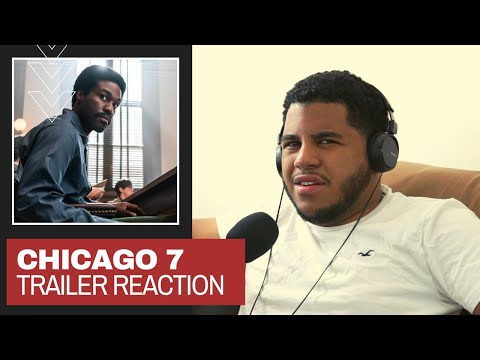 "This Cast Is STACKED! | ""The Trial Of The Chicago 7"" Trailer Reaction"
