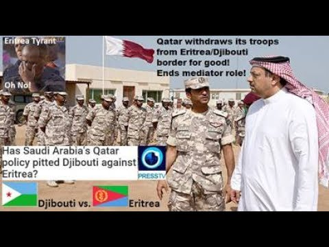 Gulf Crisis: Has Saudi Arabia's Qatar policy pitted Djibouti against Eritrea?