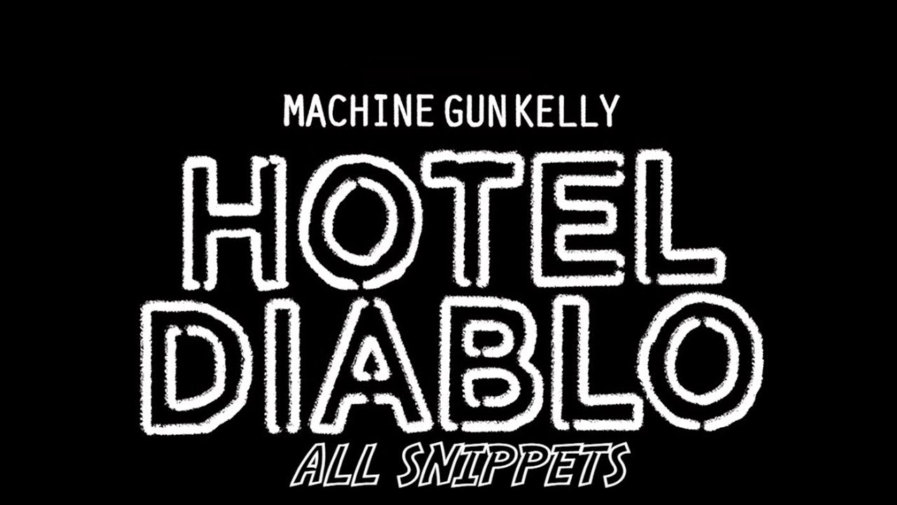 Machine Gun Kelly Hotel Diablo All Snippets 3 Youtube