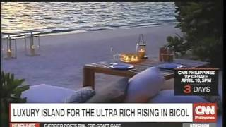 Luxury Island for the Ultra Rich Rising in Bicol
