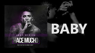 Andy Rivera - Hace Mucho (Video Lyric)