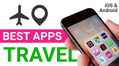 BEST TRAVEL APPS - 2020