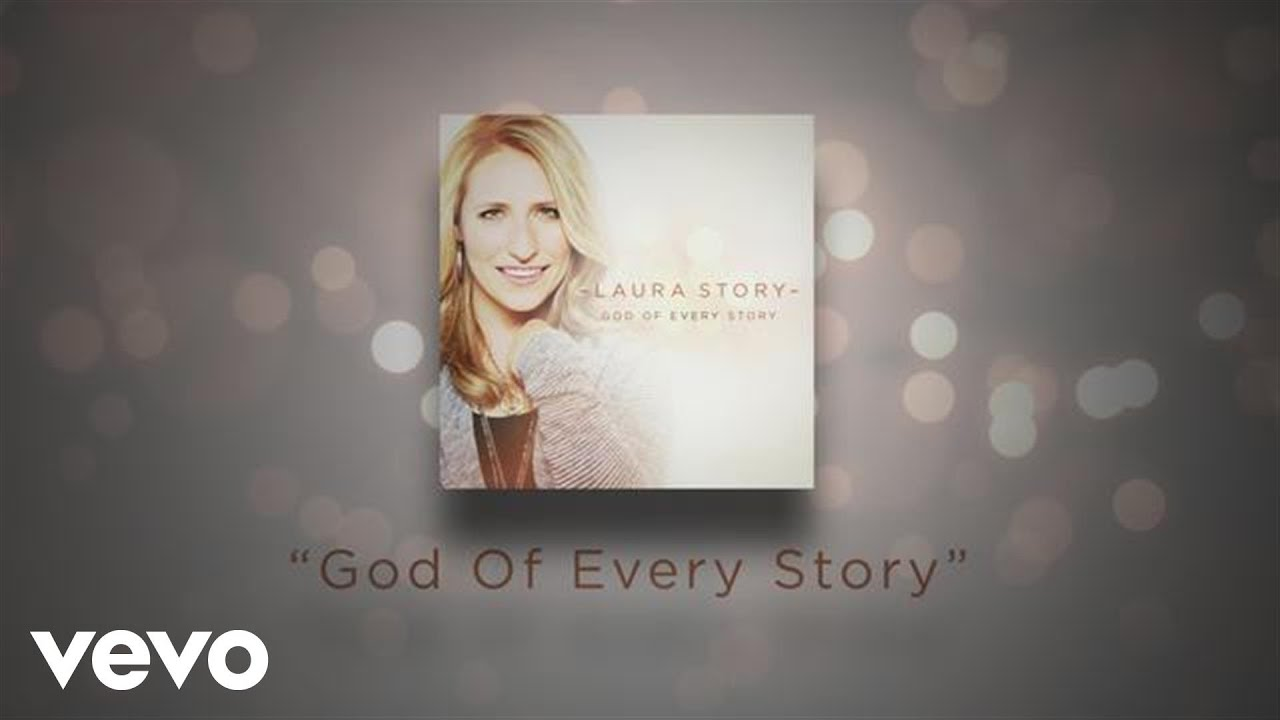 Laura Story - God Of Every Story: Behind The Album
