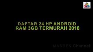 Ini Daftar 24 HP Android RAM 3GB Termurah Tahun 2018