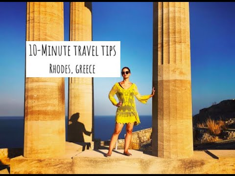 10-minute-travel-tips:-rhodes,-greece
