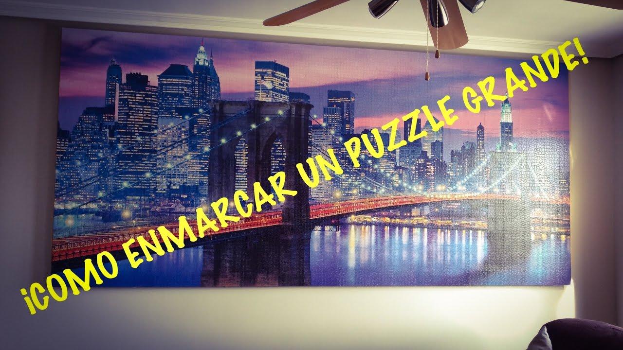 Como enmarcar un puzzle grande! - YouTube