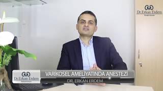 Varikosel Ameliyatında Anestezi - Yrd.Doç.Dr. Erkan Erdem