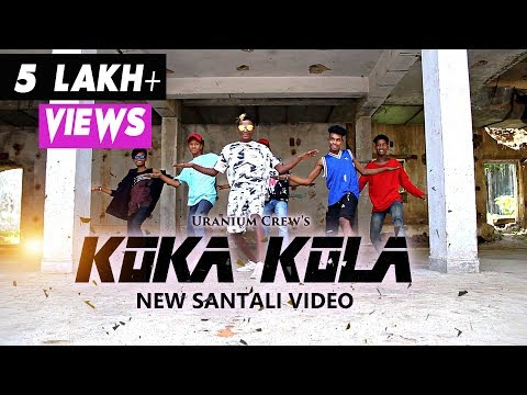 Koka Kola Full Video | New Santali Video Song 2019 | Cover By Uranium Crew