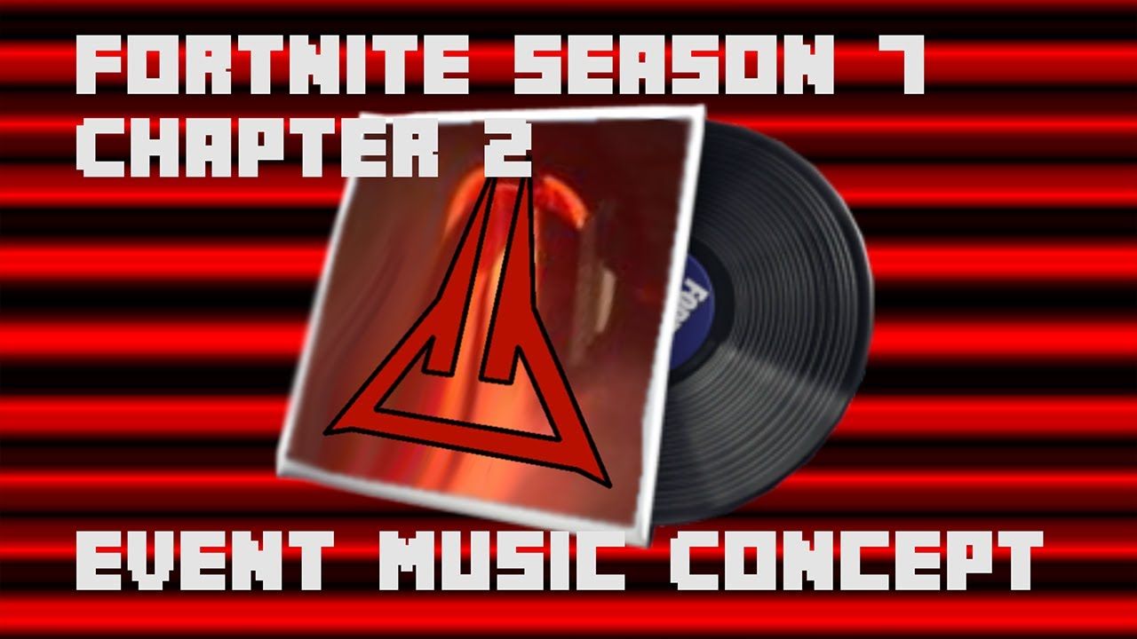 Fortnite Chapter 2 Environment Fonts Fortnite Season 7 Chapter 2 Event Music Concept Youtube