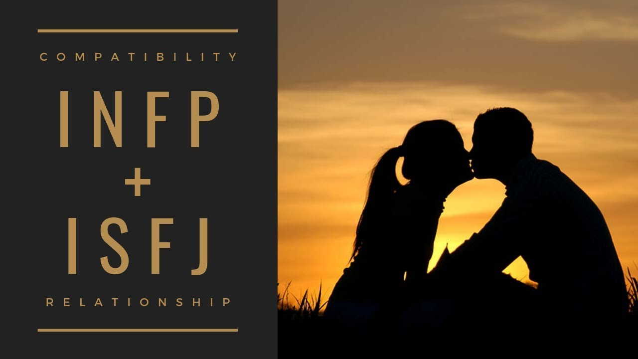 INFP + ISFJ Relationship, Compatibility, and Advice