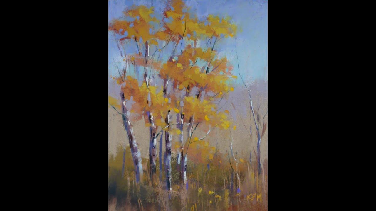 Sunday Studio Aspen Trees In Pastel Painting Demo Youtube