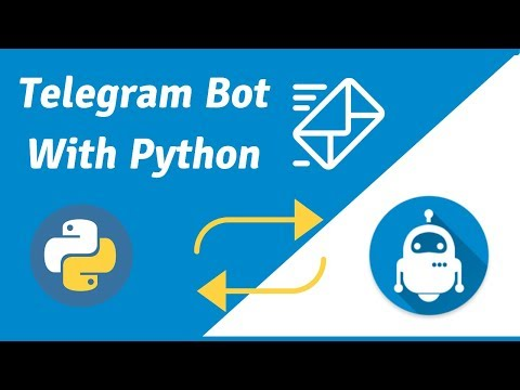 Telegram Bot Tutorial: How To Create A Telegram Chatbot With Python From Scratch (2019)