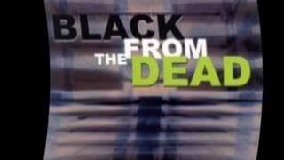 Black From The Dead - Black Shamed Black