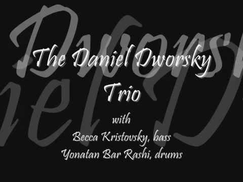 Daniel Dworsky Trio - Honeysuckle Rose - DEMO