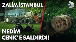 Nedim, Cenk'e saldırdı! - Zalim İstanbul 5. Bölüm