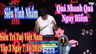 Siêu Trí Tuệ Việt Nam Tập 3 Full Nhật Minh Cậu Bé Google Siêu Tính Nhẩm