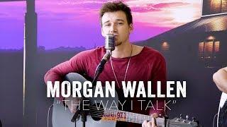 The Way I Talk - Morgan Wallen (Acoustic)
