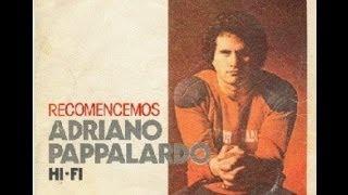 Adriano Pappalardo - Recomencemos - Letra
