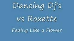 fading like a flower lyrics dancing djs