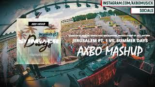 Quentyn vs. Martin Garrix ft. Macklemore, Patrick Stump - Jerusalem vs. Summer Days (Axbo Mashup)