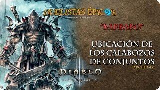 Diablo III R.O.S. | Parche 2.4.0 | Barbaro | Calabozos de conjuntos